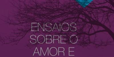 Ensaios sobre o Amor e a Solidão